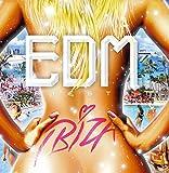 EDM Fiesta –IBIZA-