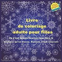 Livre de coloriage adulte pour filles - On n'est jamais heureux que dans le bonheur qu'on donne. Donner, c'est recevoir. (Mandala)