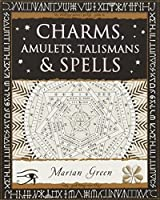 Charms, Amulets, Talismans and Spells (Wooden Books)