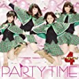 PARTY TIME(初回限定盤)(DVD付)