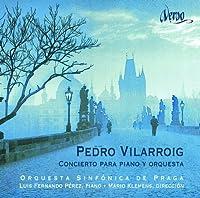 ビラロイグ:ピアノ協奏曲/弦楽四重奏曲第1番/サクソフォン・ソナタ