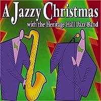 Jazzy Christmas With the Heritage Hall Jazz Band
