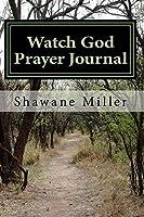 Watch God Prayer Journal: 31 Days of journaling [並行輸入品]