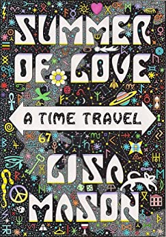 Summer of Love: A Time Travel by [Mason, Lisa]