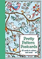 Pretty Pattern Postcards: 25 Cards to Color and Send