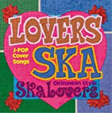 Lovers Ska~Song For You~
