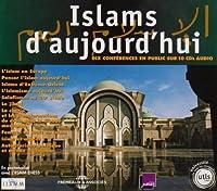 Islams D'aujourd'hui-Dix Conferences En Public De