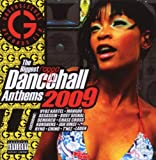 Biggest Ragga Dancehall Anthems 2009