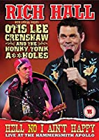 Rich Hall Live At Hammersmith Apollo With Special Guests Otis Lee Crenshaw and The Honky Tonk A**Holes [Import anglais]