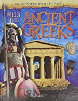 Meet the Ancient Greeks (Encounters With the Past)