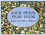 Each Peach Pear Plum (Picture Puffins)