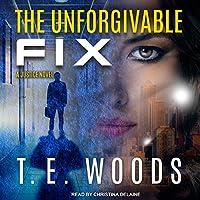 The Unforgivable Fix (Justice)