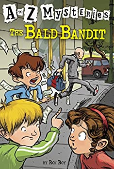 [Roy, Ron]のA to Z Mysteries: The Bald Bandit (English Edition)