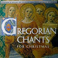 Gregorian Chants for Xmas