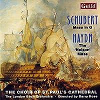 Schubert: Mass in G / Haydn: Nelson Mass