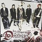 Derringer [初回限定盤]()