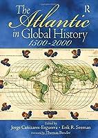 Atlantic in Global History, The: 1500-2000