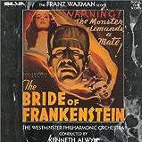 The Bride Of Frankenstein (1993 Rerecording Of 1935 Film Score)