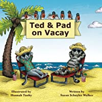 Ted & Pad on Vacay (Teddy Tales)