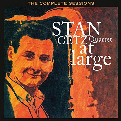 Stan Getz Quartet at Large: Th...