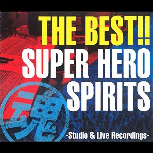 THE BEST!! スーパーヒーロー魂 -Studio &...