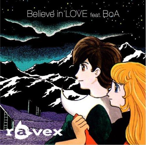 Believe in LOVE feat. BoA(DVD付)