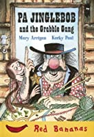 Pa Jinglebob And the Grabble Gang (Red Bananas Level 3)