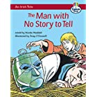 An Irish Tale: The Man with No Story to Tell (Literacy Land)