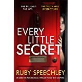 Every Little Secret: An addictive psychological thriller packed with suspense