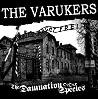 Damnation Of Our Species by The Varukers (2011-11-15)