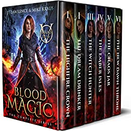 Blood Magic Box Set: The Complete Urban Fantasy Action Adventure: (Blood Magic Omnibus: Books 1-6) by [Lawrence, JT, Kraus, MJ]