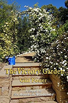 The Victory Garden by [Foster, Gail]