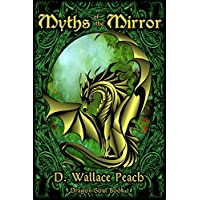 Myths of the Mirror (Dragon Soul Quartet Book 1) (English Edition)