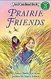 Prairie Friends (I Can Read Level 3)