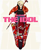 SUSHIO THE IDOL