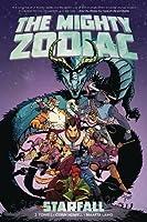 The Mighty Zodiac Vol. 1: Starfall