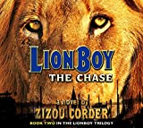 Lionboy The Chase (Lionboy Trilogy)