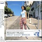 RESORT+MUSIC ウエストコースト・ブリーズ 画像