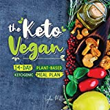The Keto Vegan: 14-Day Plant-Based Ketogenic Meal Plan (The Carbless Cook Book 6) (English Edition)