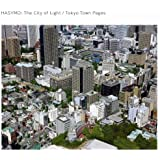 City of Light/Tokyo Town Pages by Hasymo (2008-08-06)