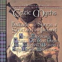 Celtic Myths: Songs & Ballads.