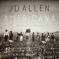 Americana - Musings on Jazz and Blues by JD Allen