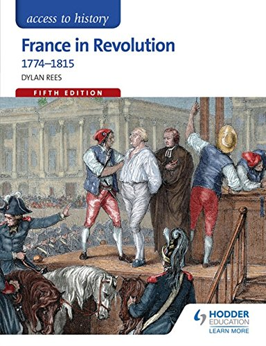 Download France in Revolution 1774-1815 (Access to History) 1471839001