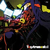 「Toystrumental」 / Spin→Out