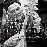 ブルガリア音楽の肖像〜失われた世界への旅 1966-1979 (2CD+豪華本)