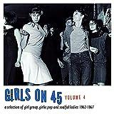 Girls on 45 Vol 4: 26 Girl Gro