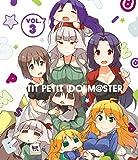 ぷちます!! -プチプチ・アイドルマスター- Vol.3【Blu...[Blu-ray/ブルーレイ]