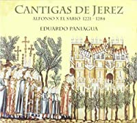 Cantigas De Jerez by Eduardo Paniagua (2011-01-01)