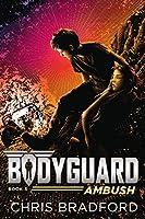 Bodyguard: Ambush (Book 5)