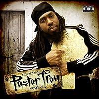 Best of Pastor Troy 1